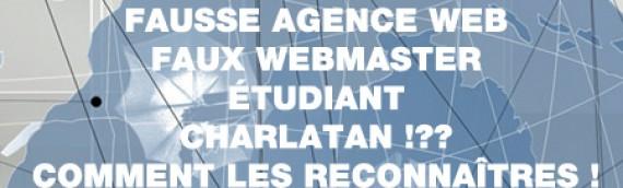 Fausse Agence web, faux webmaster, étudiant, escroc, comment les reconnaîtres ?