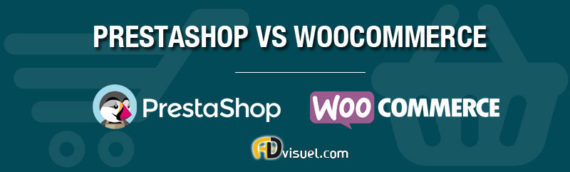 Quelle solution entre Prestashop ou Woocommerce ?