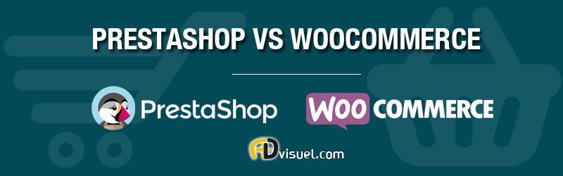 quelle solution choisir entre prestashop vs woocommerce