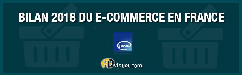 BILAN DU E-COMMERCE EN FRANCE 2018 : INFOGRAPHIE