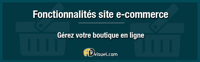 fonctionnalites d'un site e-commerce